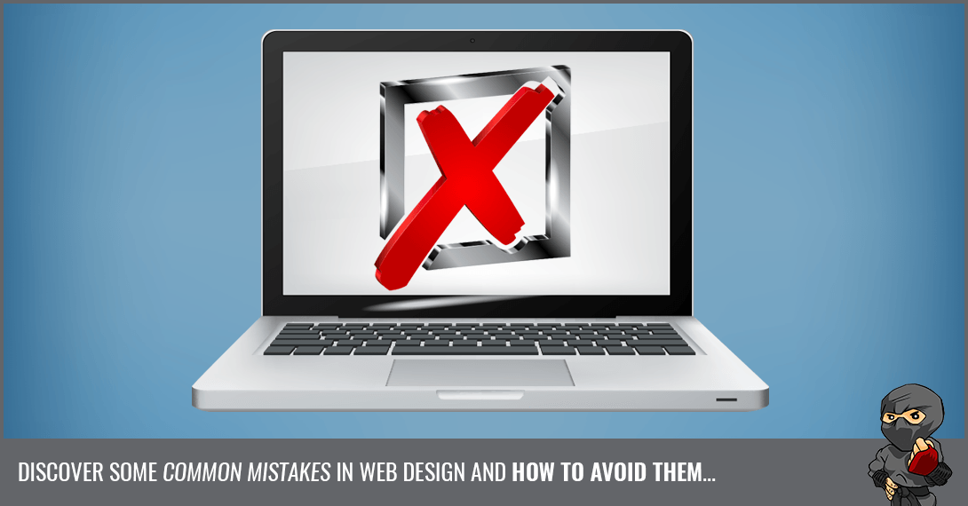 6 Bad Web Design Mistakes to Avoid