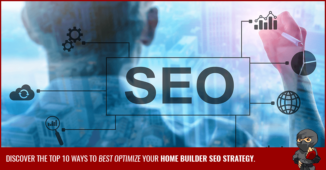 Why Home Builder SEO is so Important for Your Business (With Tips on How to Do It!)