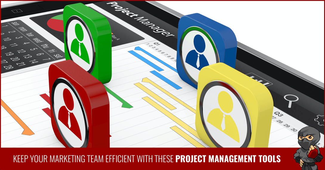 Keep Your Marketing Team Efficient With These Project Management Tools