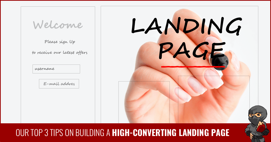 Our Top 3 Tips on Building a High-Converting Landing Page
