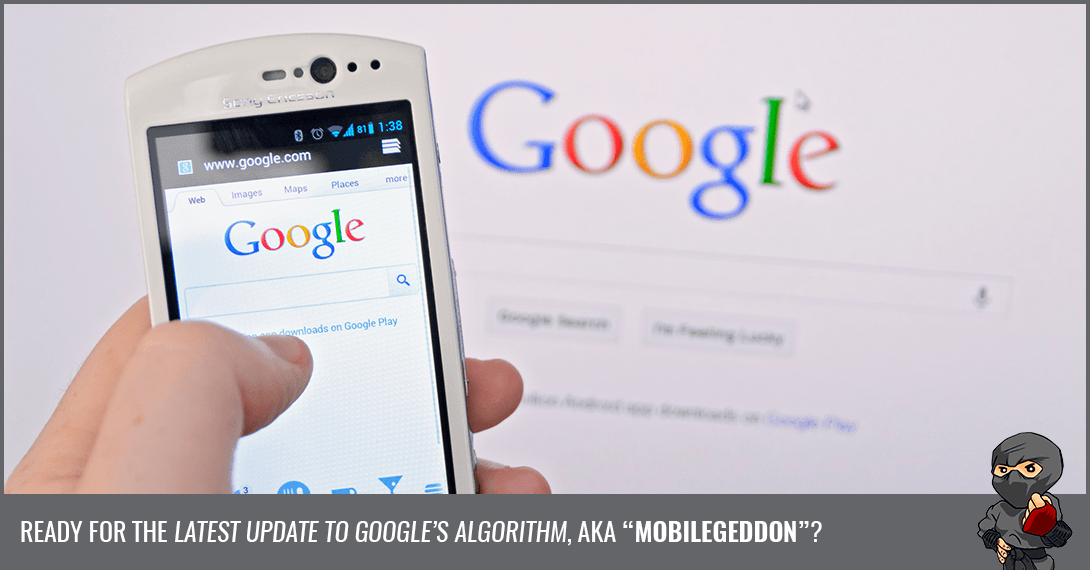 Preparing For Google's Mobile-Friendly Algorithm Update on April 21
