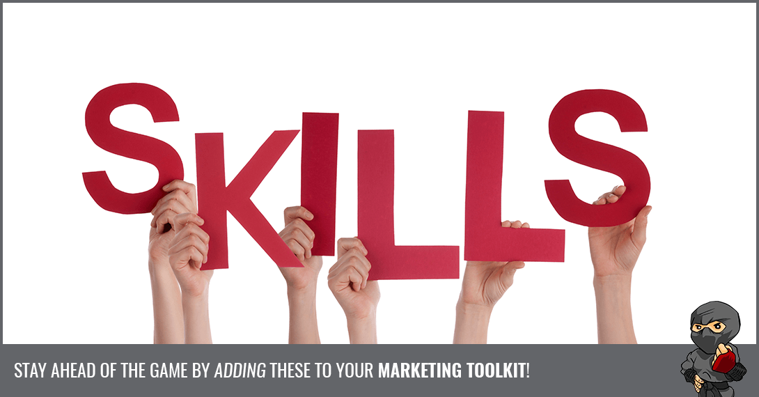 The 7 Skills Marketers Need to be Successful [Infographic]